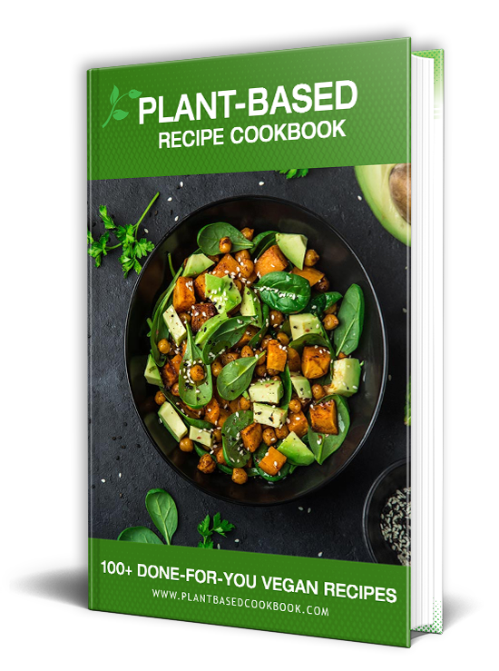 Plant-Based Recipe Cookbook - 100+ Done-For-You Vegan Recipes